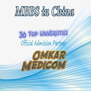 mbbs in china admission by omkar medicom